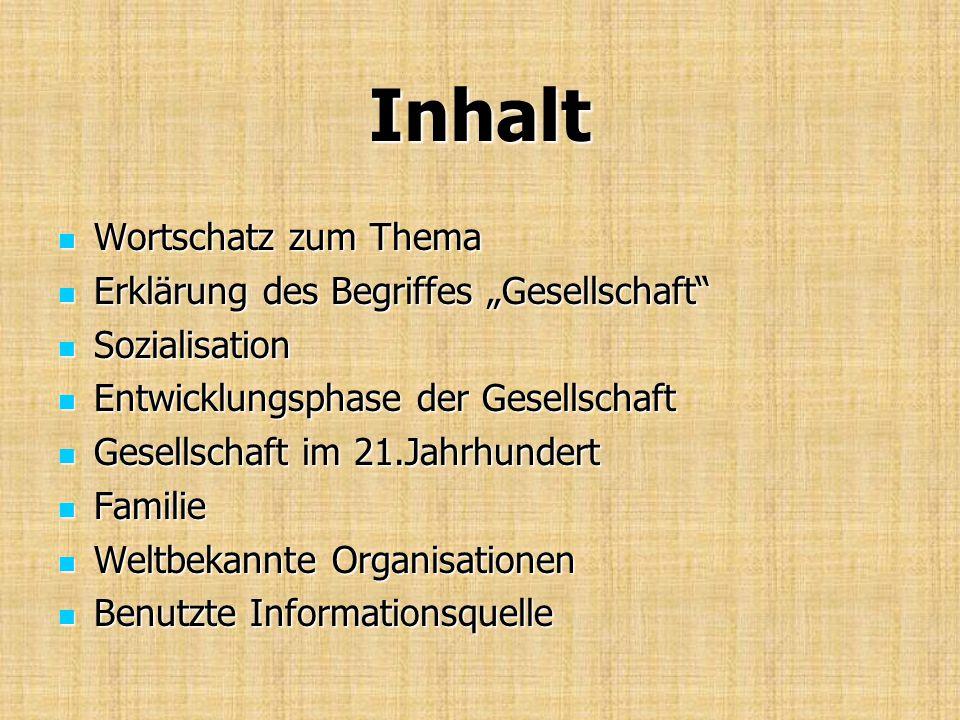 """Inhalt Wortschatz zum Thema Erklärung des Begriffes """"Gesellschaft"""