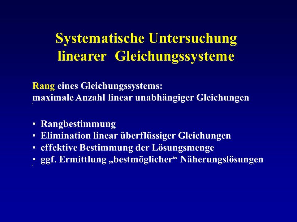 Systematische Untersuchung linearer Gleichungssysteme