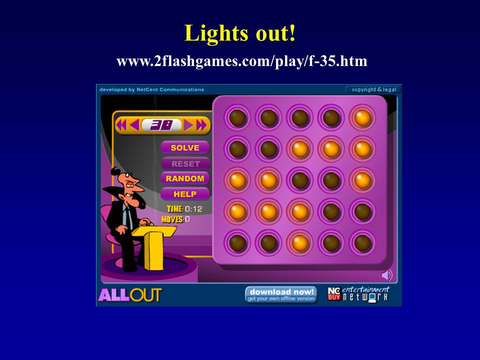 Lights out! www.2flashgames.com/play/f-35.htm