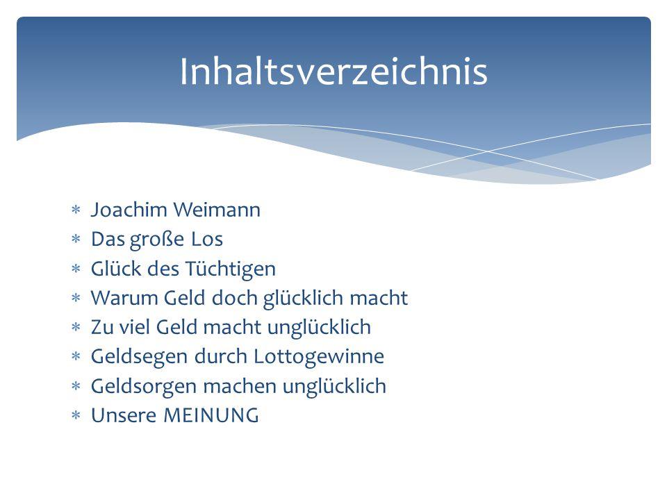 Inhaltsverzeichnis Joachim Weimann Das große Los Glück des Tüchtigen