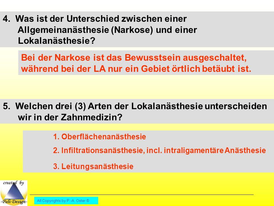 4. Was ist der Unterschied zwischen einer Allgemeinanästhesie (Narkose) und einer Lokalanästhesie