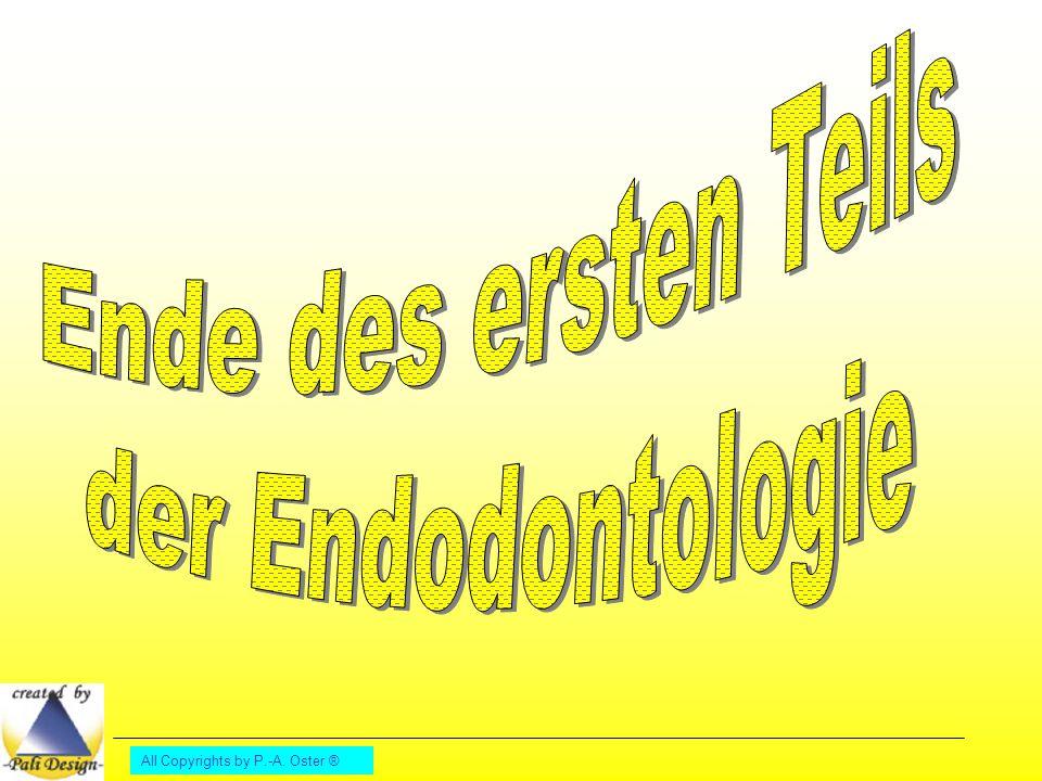 Ende des ersten Teils der Endodontologie