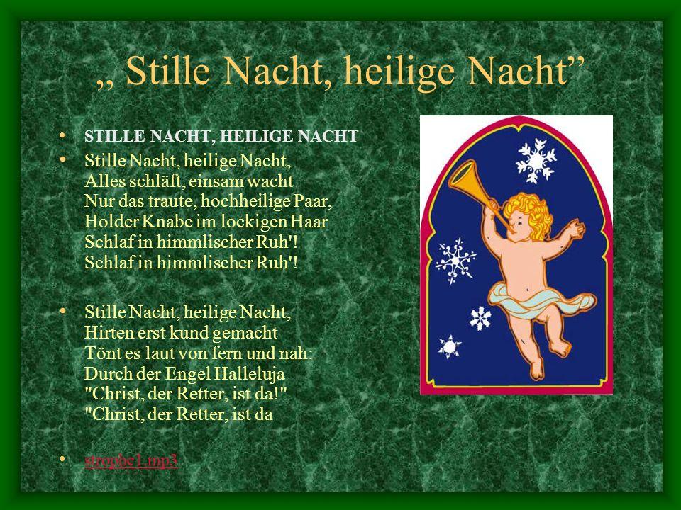 """"""" Stille Nacht, heilige Nacht"""