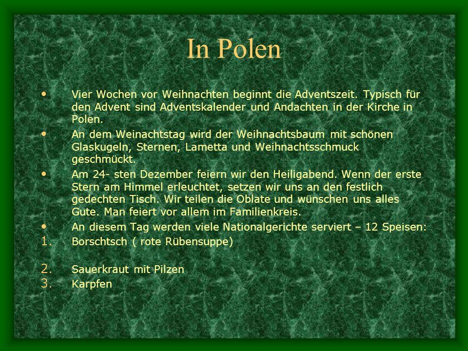 In Polen Vier Wochen vor Weihnachten beginnt die Adventszeit. Typisch für den Advent sind Adventskalender und Andachten in der Kirche in Polen.