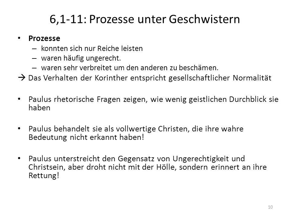 6,1-11: Prozesse unter Geschwistern