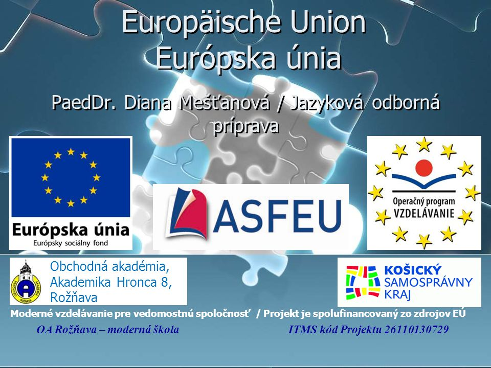 Europäische Union Európska únia