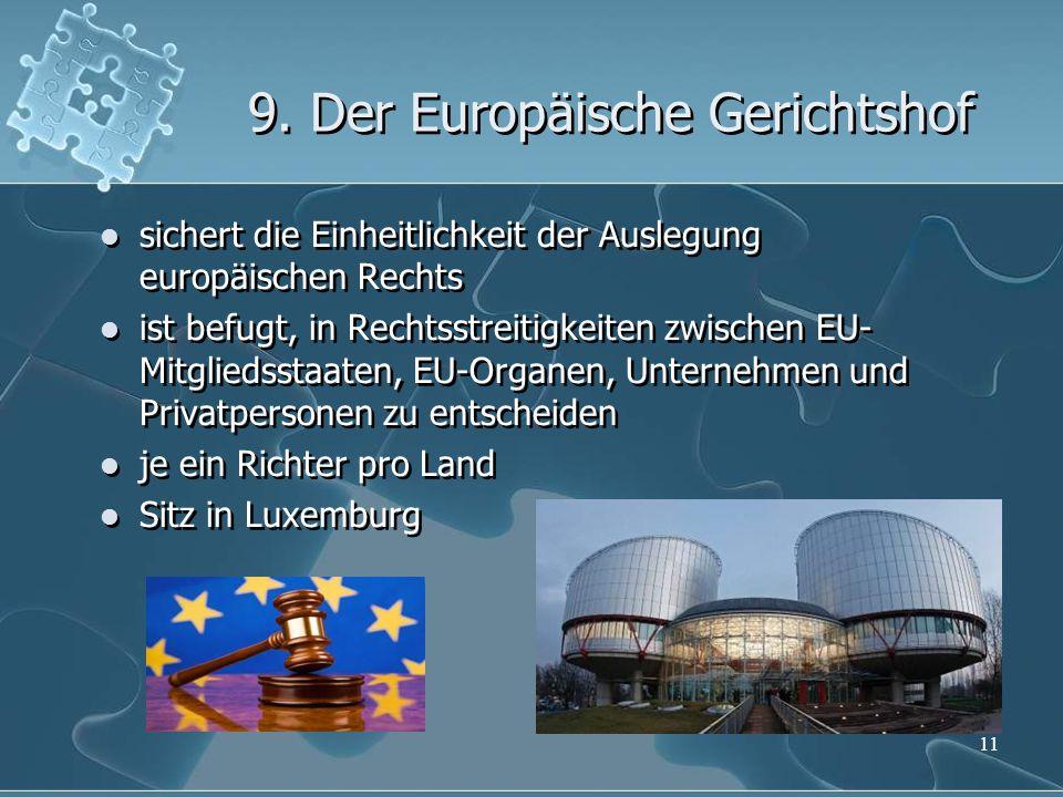 9. Der Europäische Gerichtshof