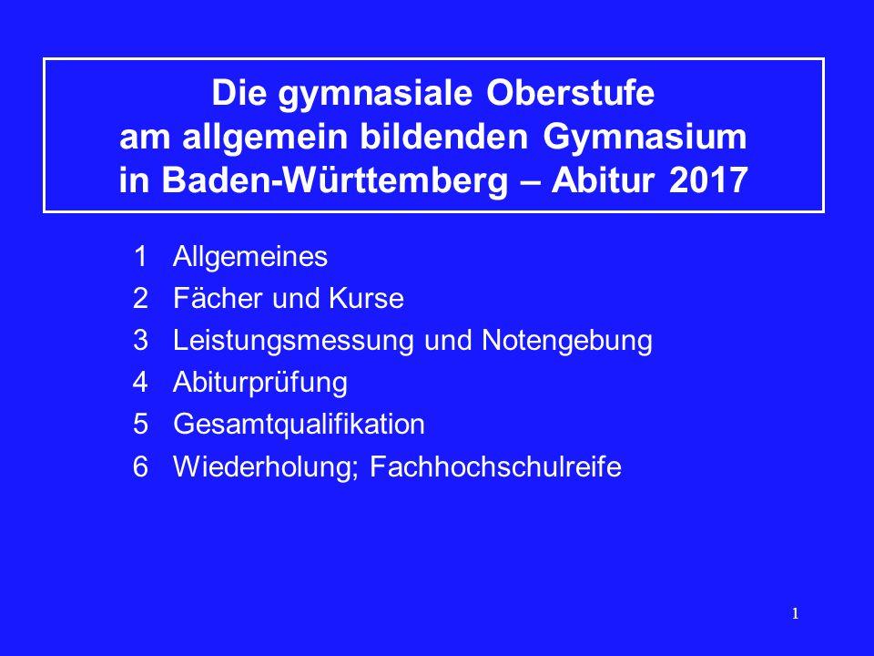 Die gymnasiale Oberstufe am allgemein bildenden Gymnasium in Baden-Württemberg – Abitur 2017