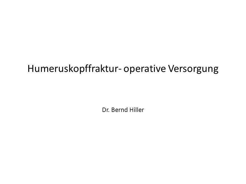 Humeruskopffraktur- operative Versorgung