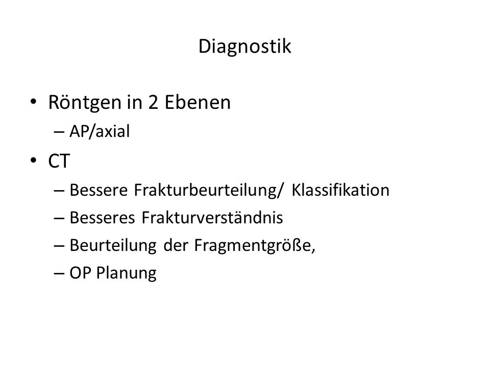 Diagnostik Röntgen in 2 Ebenen CT AP/axial