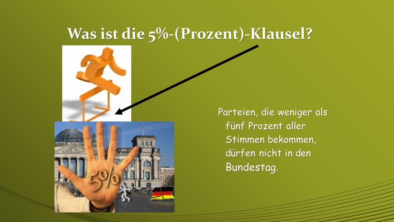 Was ist die 5%-(Prozent)-Klausel