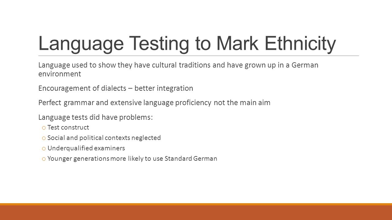 Language Testing to Mark Ethnicity