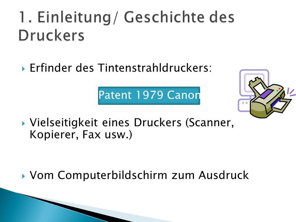 1. Einleitung/ Geschichte des Druckers