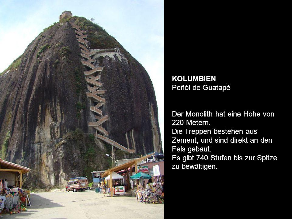 KOLUMBIEN Peñól de Guatapé Der Monolith hat eine Höhe von 220 Metern.