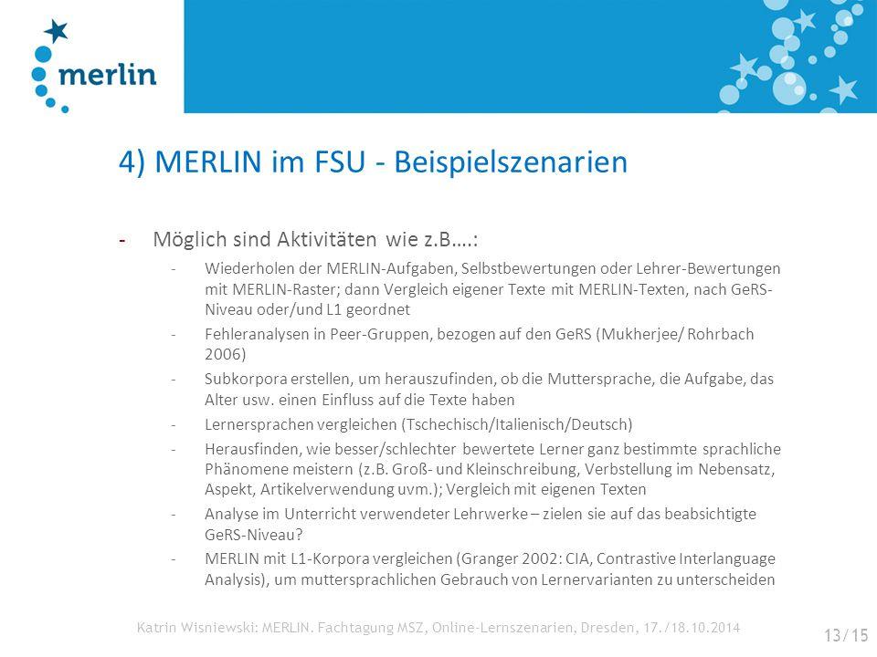 4) MERLIN im FSU - Beispielszenarien