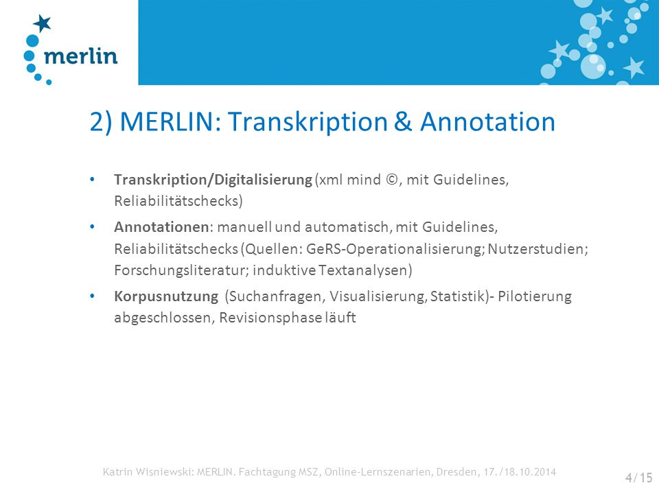 2) MERLIN: Transkription & Annotation