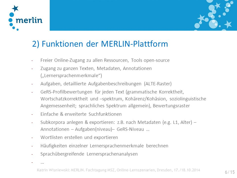 2) Funktionen der MERLIN-Plattform