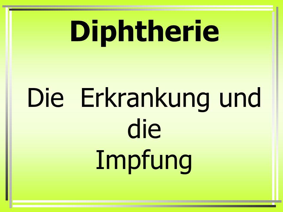 Diphtherie Die Erkrankung und die Impfung