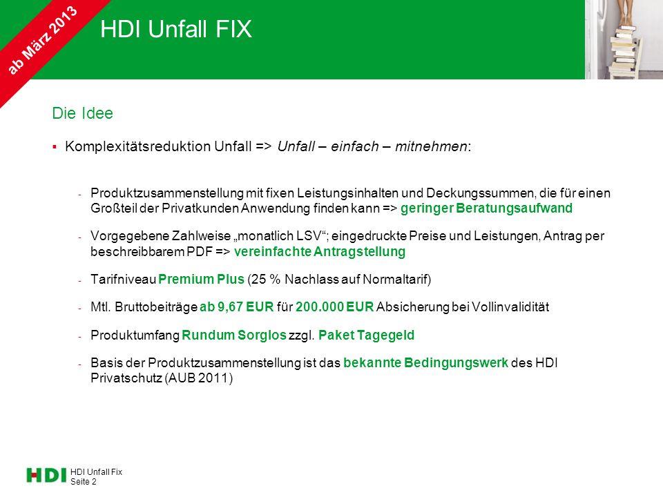 HDI Unfall FIX Die Idee ab März 2013