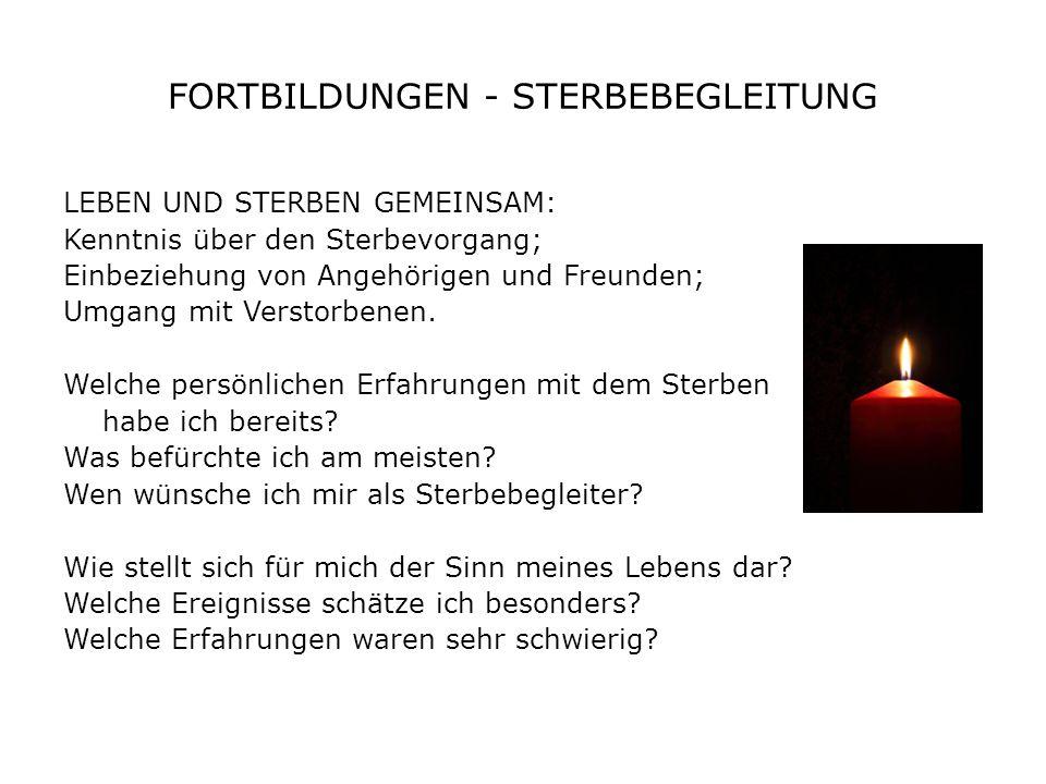 FORTBILDUNGEN - STERBEBEGLEITUNG