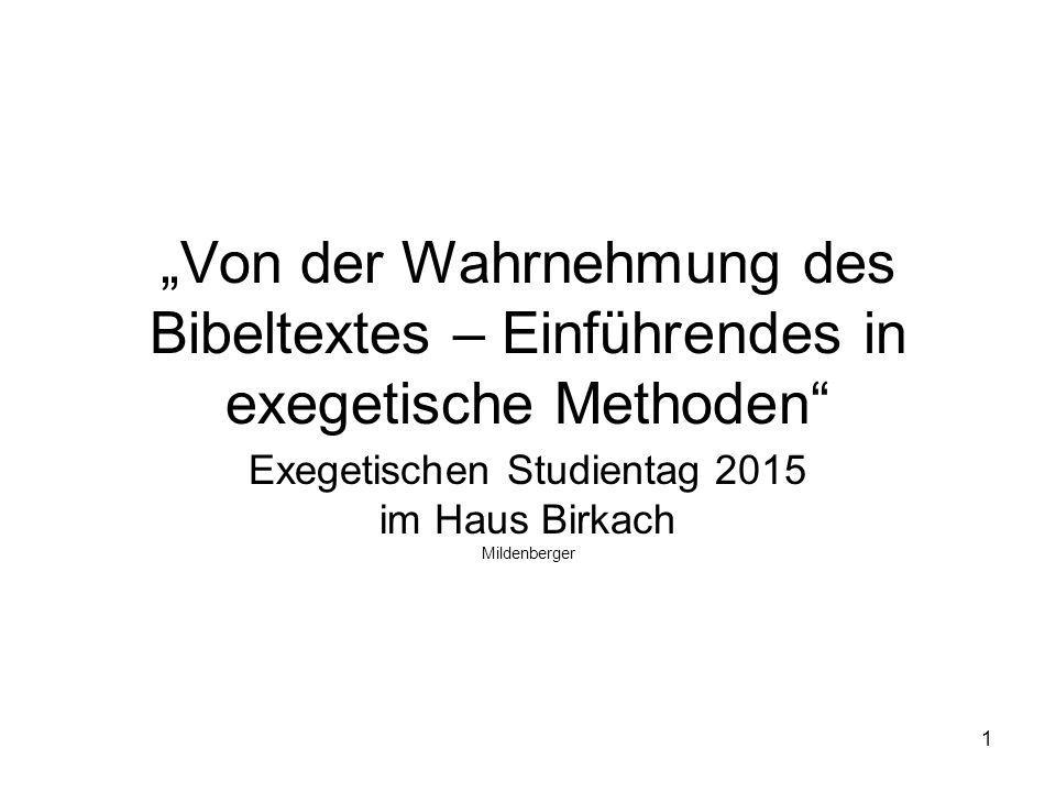 Exegetischen Studientag 2015 im Haus Birkach Mildenberger