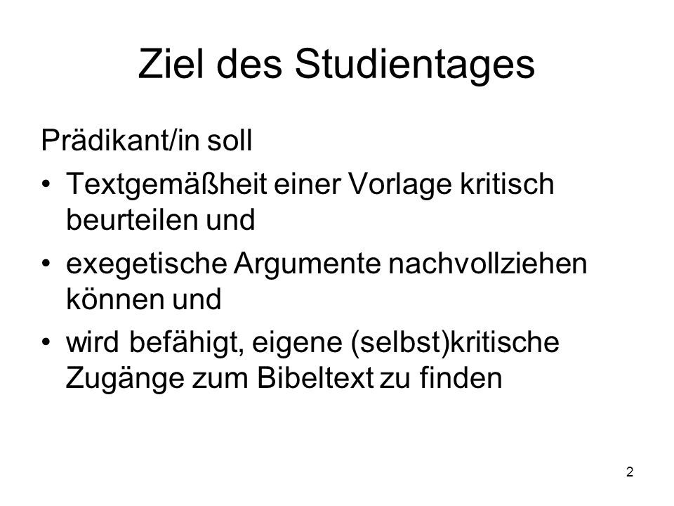 Ziel des Studientages Prädikant/in soll