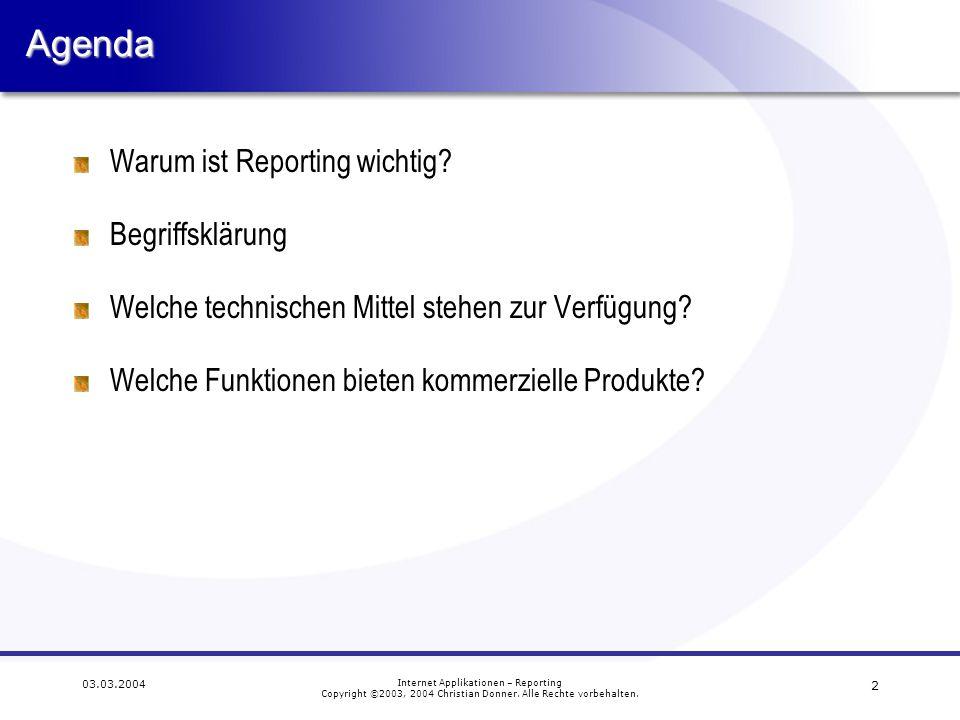 Agenda Warum ist Reporting wichtig Begriffsklärung