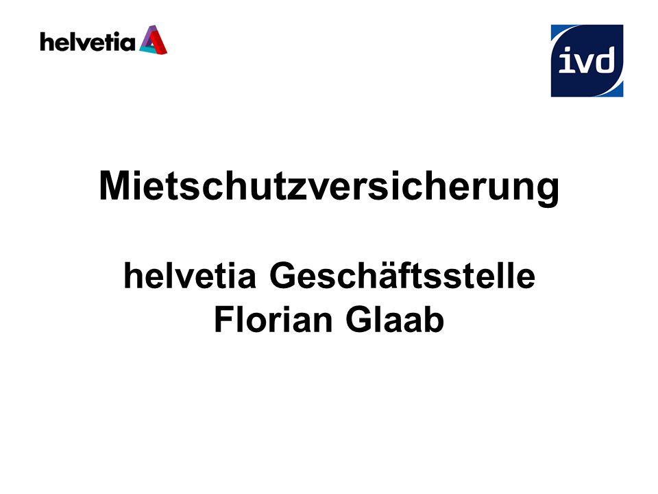 Mietschutzversicherung helvetia Geschäftsstelle Florian Glaab