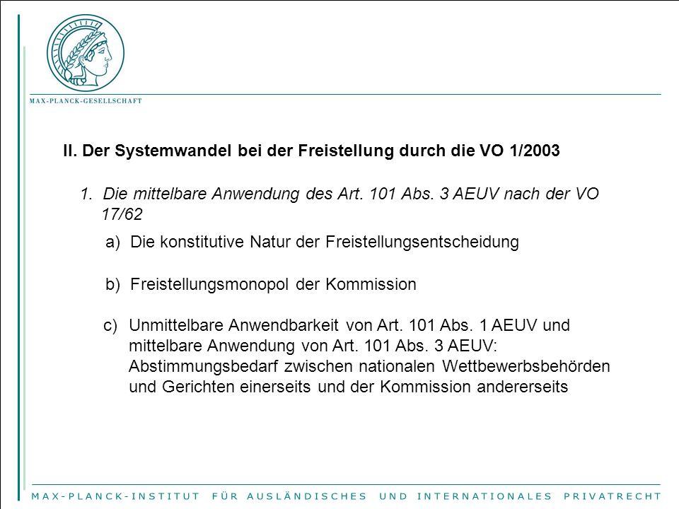 II. Der Systemwandel bei der Freistellung durch die VO 1/2003