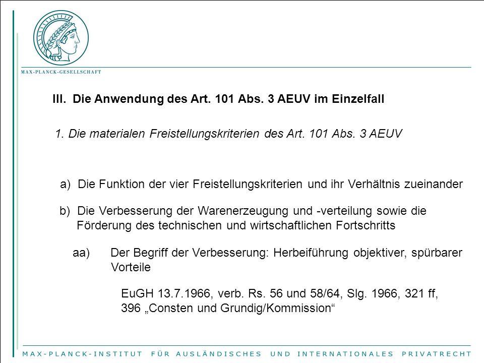 III. Die Anwendung des Art. 101 Abs. 3 AEUV im Einzelfall