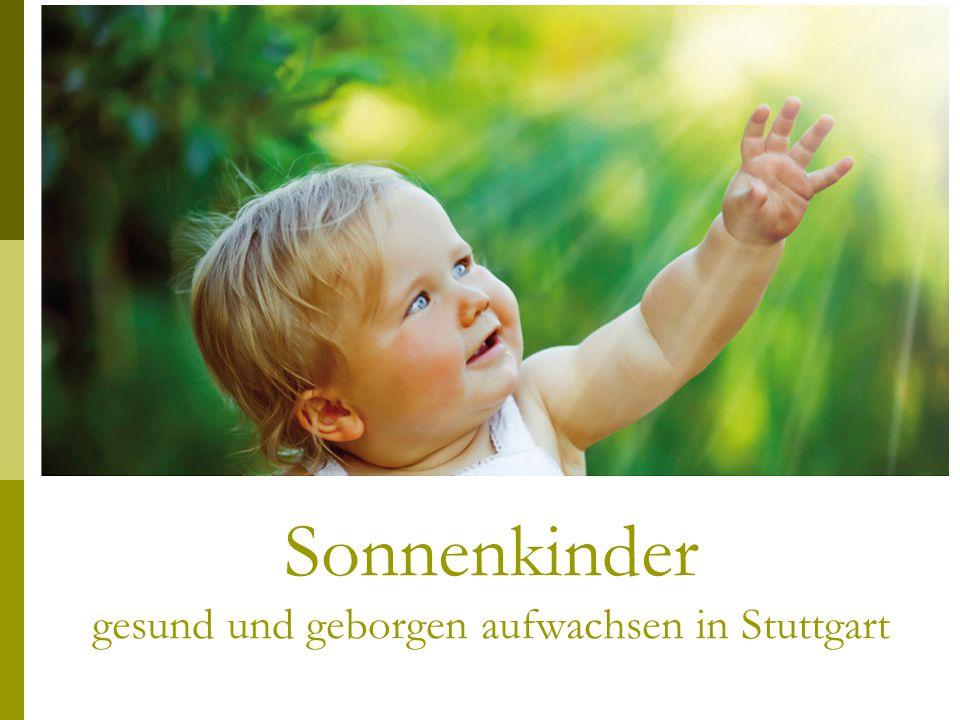 Sonnenkinder gesund und geborgen aufwachsen in Stuttgart