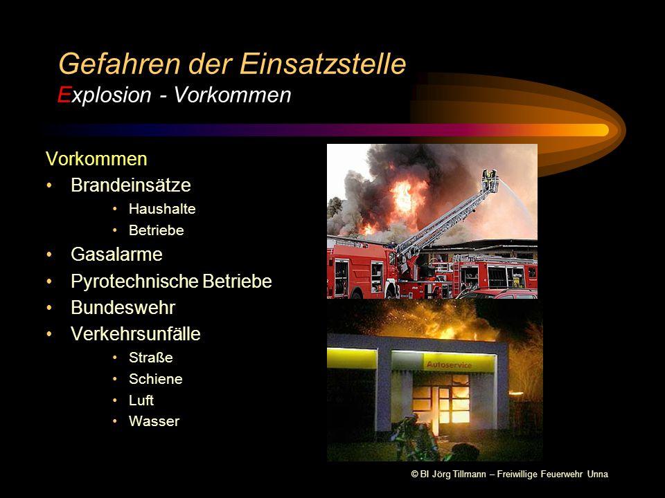 Gefahren der Einsatzstelle Explosion - Vorkommen