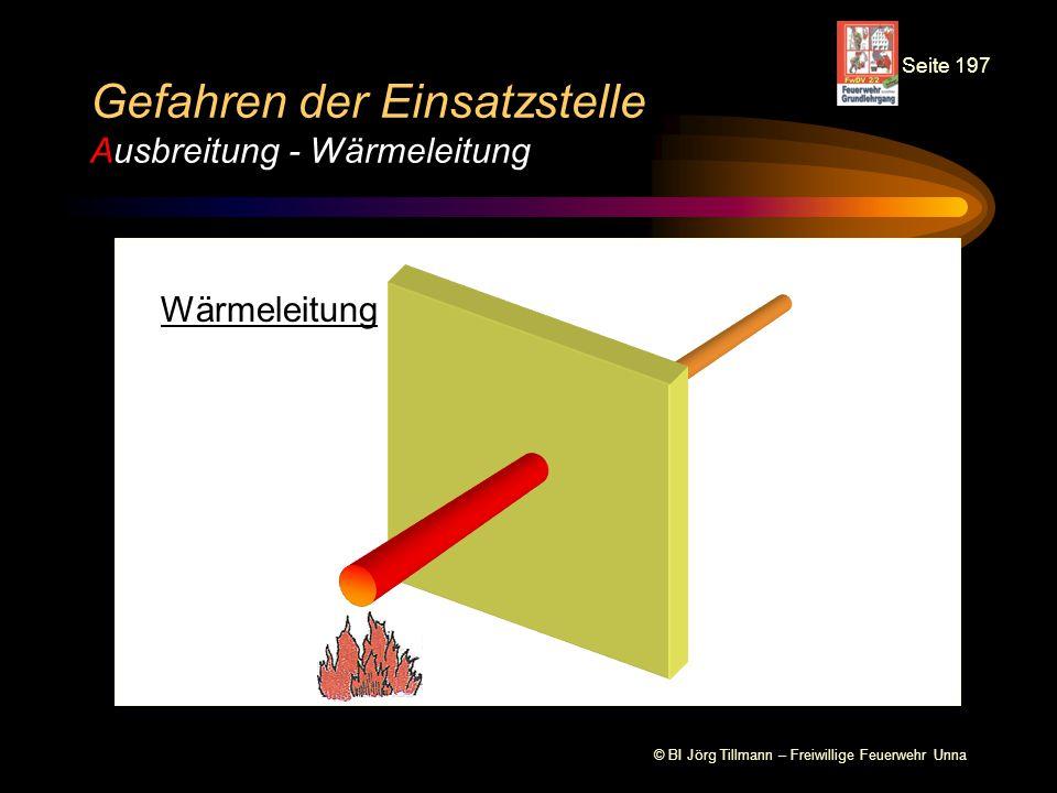 Gefahren der Einsatzstelle Ausbreitung - Wärmeleitung