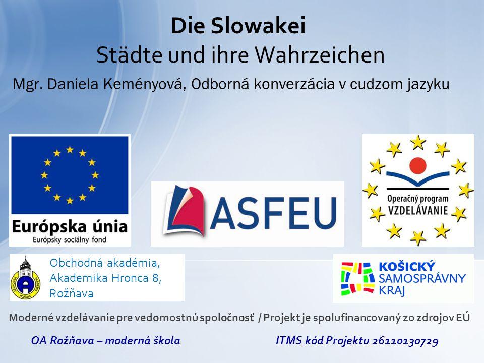 Die Slowakei Städte und ihre Wahrzeichen