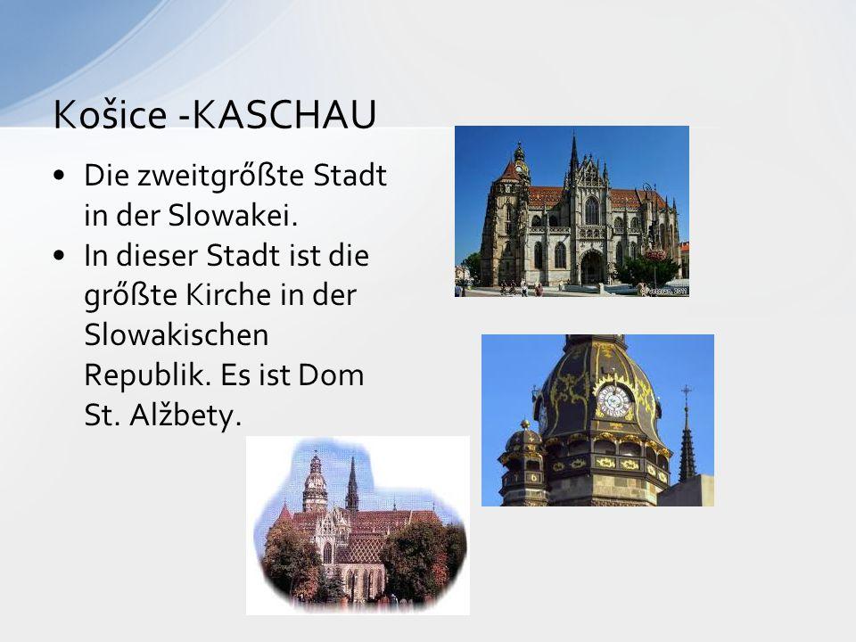 Košice -KASCHAU Die zweitgrőßte Stadt in der Slowakei.
