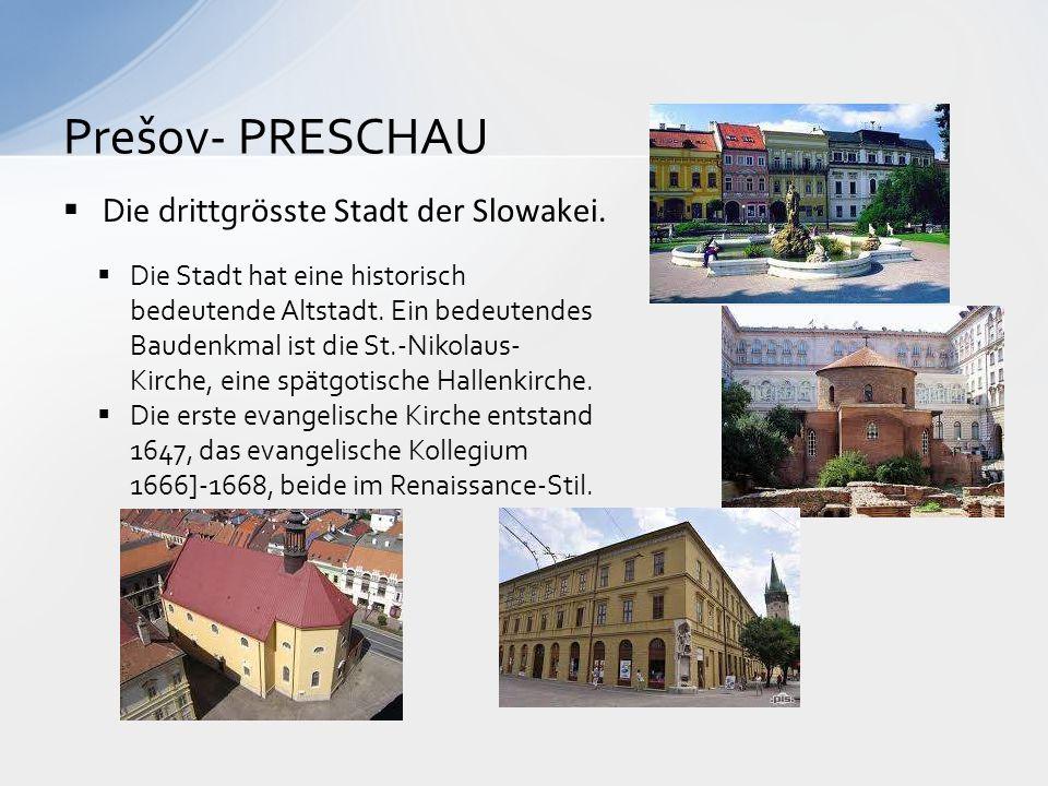 Prešov- PRESCHAU Die drittgrӧsste Stadt der Slowakei.