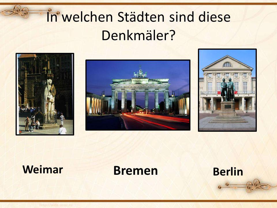 In welchen Städten sind diese Denkmäler