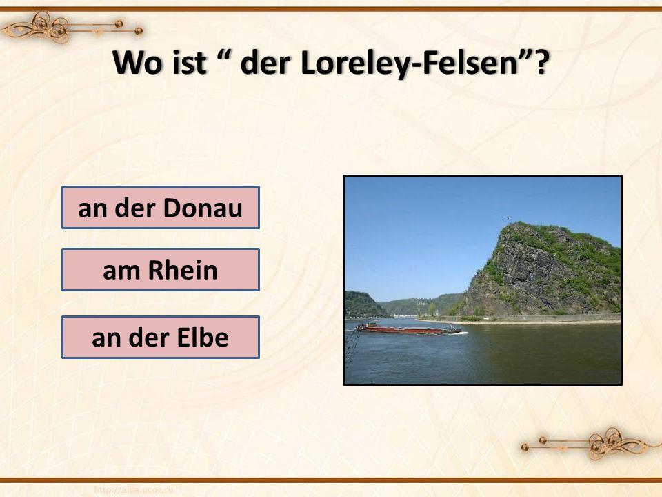 Wo ist der Loreley-Felsen