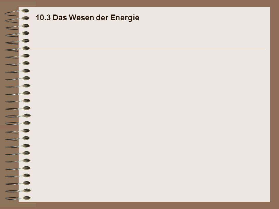 10.3 Das Wesen der Energie