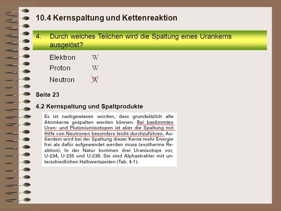 10.4 Kernspaltung und Kettenreaktion