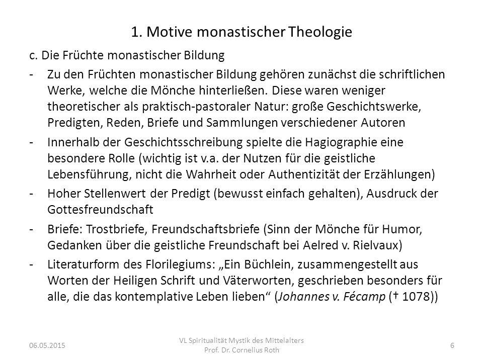 1. Motive monastischer Theologie