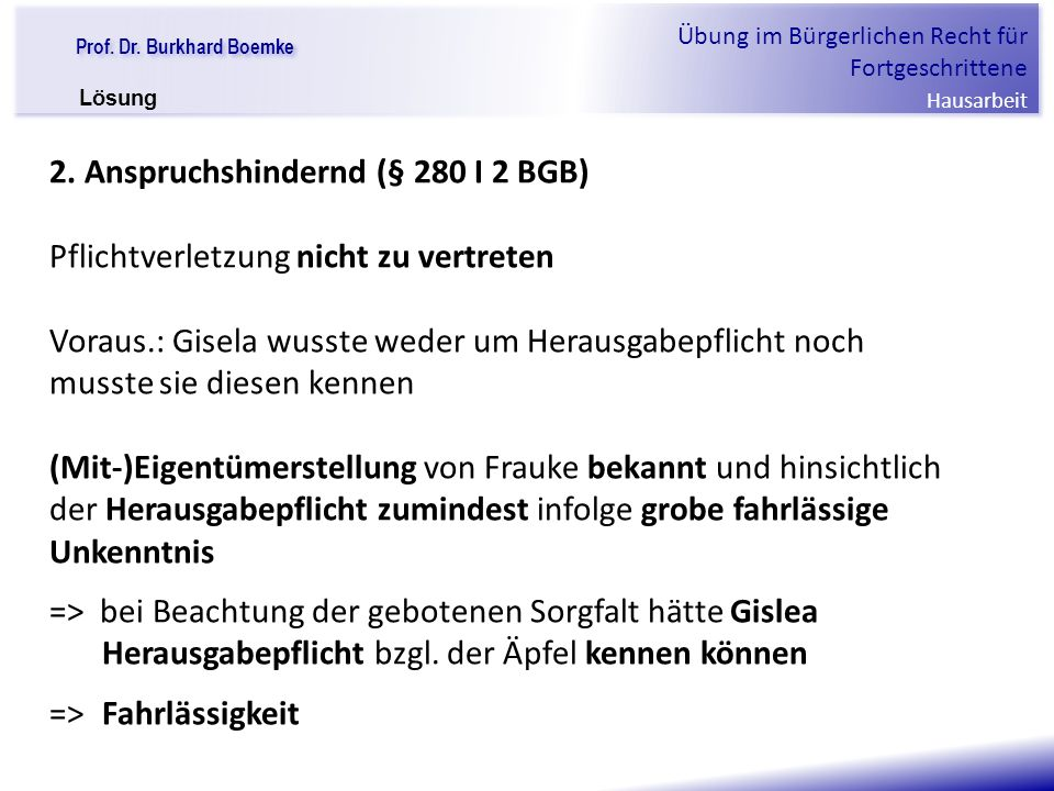 2. Anspruchshindernd (§ 280 I 2 BGB)