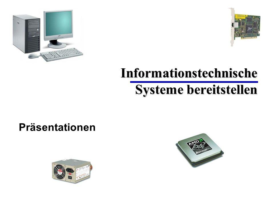 Informationstechnische Systeme bereitstellen