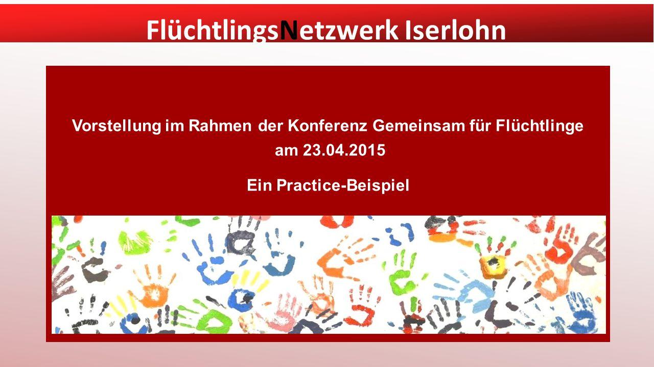 Vorstellung im Rahmen der Konferenz Gemeinsam für Flüchtlinge am 23.04.2015 Ein Practice-Beispiel