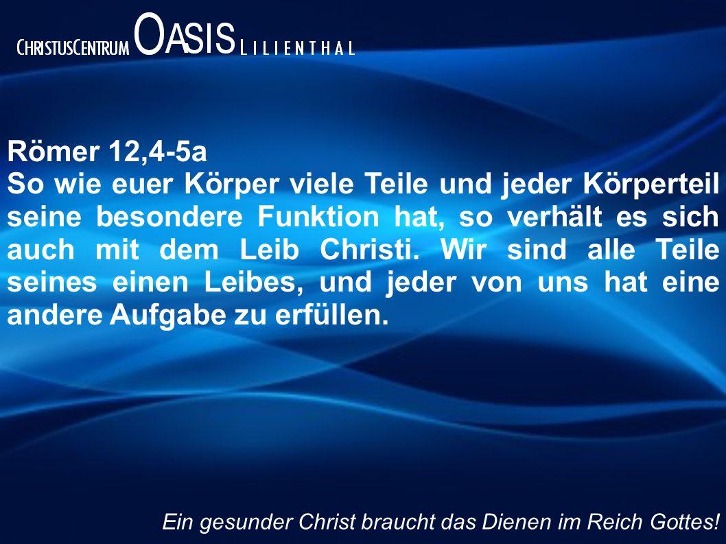 Römer 12,4-5a