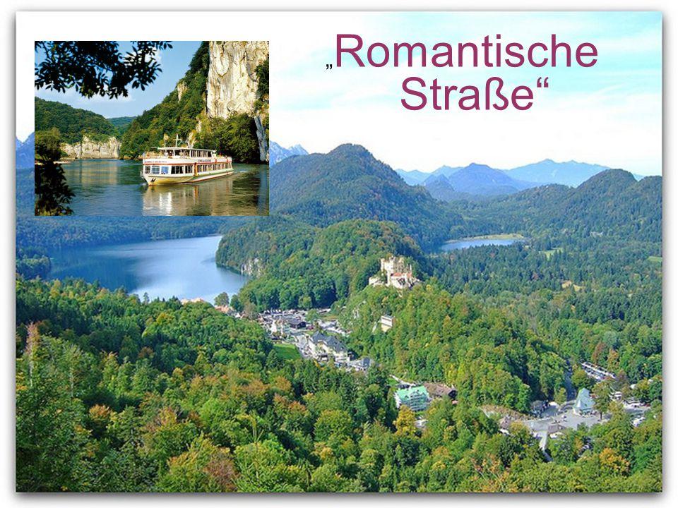 """""""Romantische Straße"""