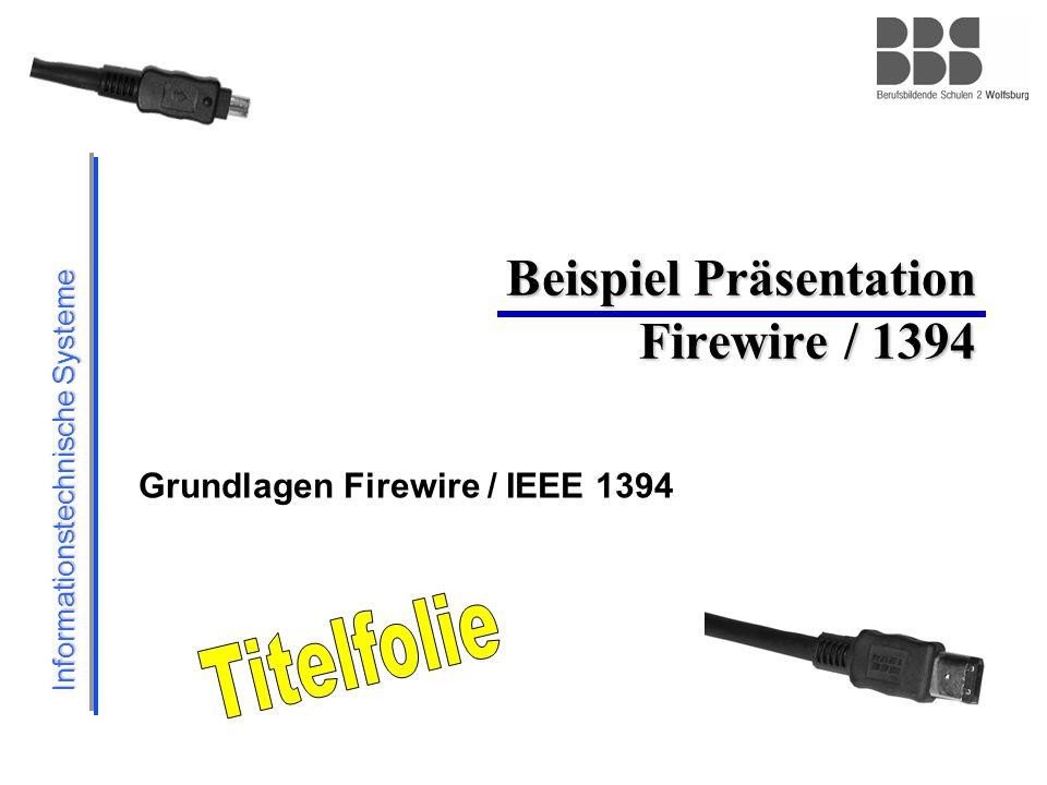 Beispiel Präsentation Firewire / 1394