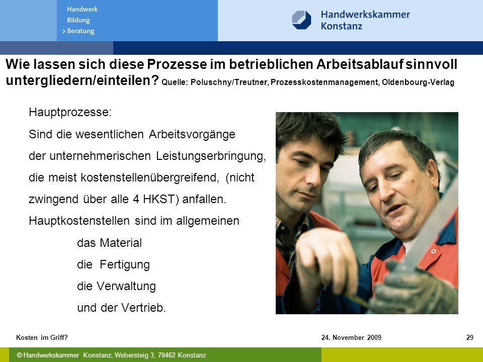 Wie lassen sich diese Prozesse im betrieblichen Arbeitsablauf sinnvoll untergliedern/einteilen Quelle: Poluschny/Treutner, Prozesskostenmanagement, Oldenbourg-Verlag