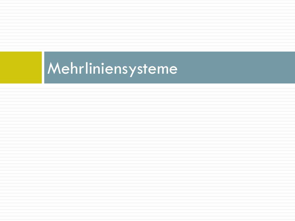 Mehrliniensysteme