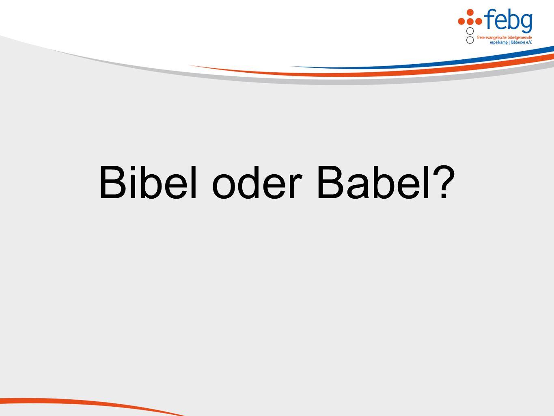 Bibel oder Babel